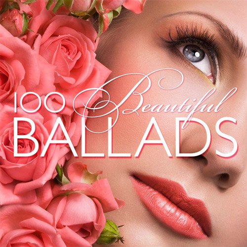 100 Beautiful Ballads (2016)