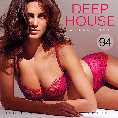 Deep House Collection Vol.94 (2016)
