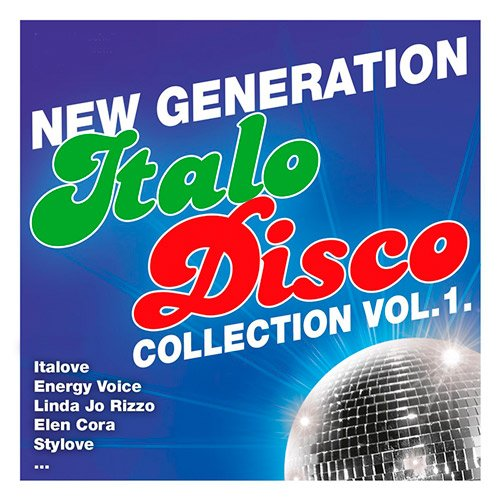 Generation Italo Disco Collection Vol.1 (2016)