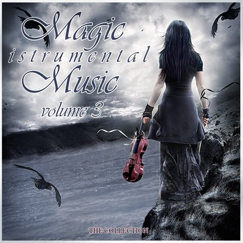 Magic Instrumental Music Vol. 3 (2016)