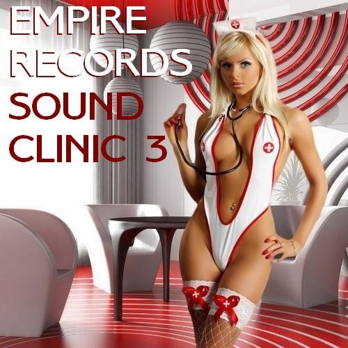 Empire Records - Sound Clinic 3 (2017)